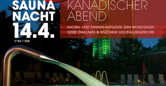 Lange Saunanacht 14. April 2018 Kanadischer Abend